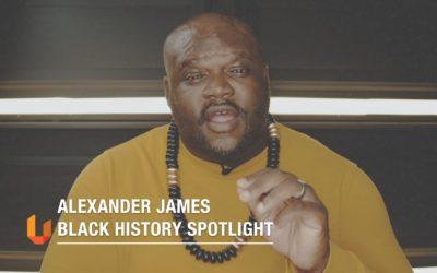 UYWI BLACK HISTORY MONTH SPOTLIGHT: ALEXANDER JAMES